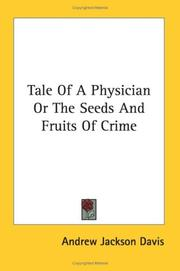 Cover of: Tale Of A Physician Or The Seeds And Fruits Of Crime