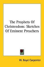 Cover of: The Prophets Of Christendom | W. Boyd Carpenter