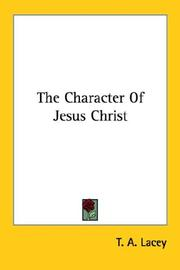 Cover of: The Character Of Jesus Christ
