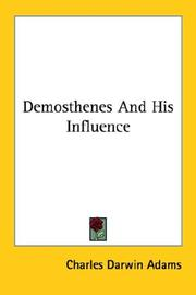 Demosthenes and his influence by Charles Darwin Adams