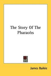 Cover of: The story of the Pharaohs