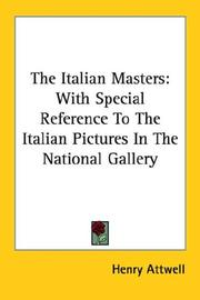 Cover of: The Italian Masters | Henry Attwell