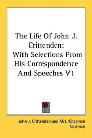 Cover of: The Life Of John J. Crittenden