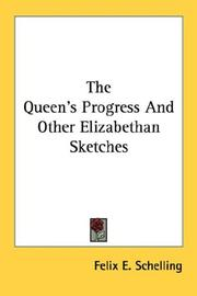 Cover of: The Queen's Progress And Other Elizabethan Sketches