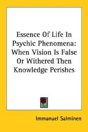 Cover of: Essence Of Life In Psychic Phenomena | Immanuel Salminen