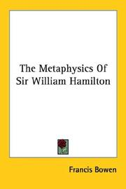 Cover of: The Metaphysics Of Sir William Hamilton
