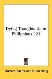 Cover of: Dying Thoughts Upon Philippians I.23