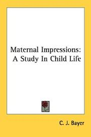 Cover of: Maternal Impressions | C. J. Bayer