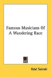 Cover of: Famous Musicians Of A Wandering Race | Gdal Saleski