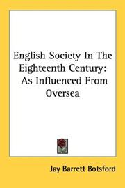 Cover of: English Society In The Eighteenth Century | Jay Barrett Botsford