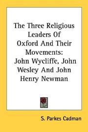 Cover of: The Three Religious Leaders Of Oxford And Their Movements