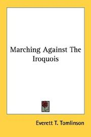 Cover of: Marching Against The Iroquois | Everett T. Tomlinson