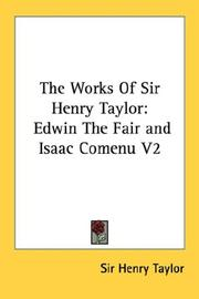 Cover of: The Works Of Sir Henry Taylor |