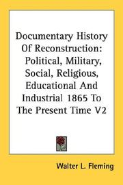 Documentary History Of Reconstruction by Fleming, Walter L.