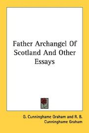Cover of: Father Archangel Of Scotland And Other Essays