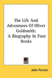 Cover of: The Life And Adventures Of Oliver Goldsmith