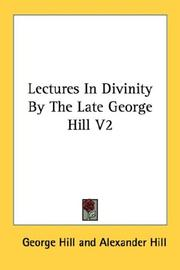Cover of: Lectures In Divinity By The Late George Hill V2 | George Hill