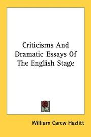 Cover of: Criticisms And Dramatic Essays Of The English Stage