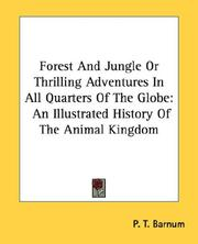 Cover of: Forest and Jungle or Thrilling Adventures in All Quarters of the Globe