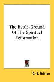 Cover of: The Battle-Ground Of The Spiritual Reformation