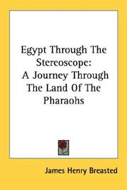 Cover of: Egypt Through The Stereoscope | James Henry Breasted