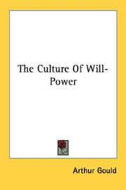 Cover of: The Culture Of Will-Power | Arthur Gould