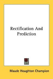 Cover of: Rectification And Prediction | Maude Houghton Champion