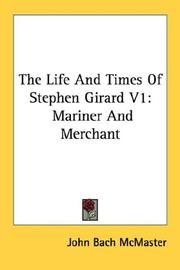 Cover of: The Life And Times Of Stephen Girard V1
