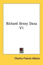 Cover of: Richard Henry Dana V1