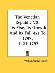 Cover of: The Venetian Republic V2: Its Rise, Its Growth And Its Fall 421 To 1797: 1423-1797