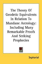Cover of: The Theory Of Geodetic Equivalents In Relation To Mundane Astrology