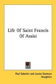 Cover of: Life Of Saint Francis Of Assisi