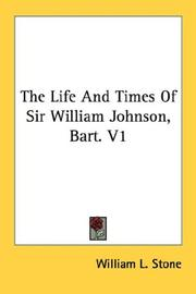 The Life And Times Of Sir William Johnson, Bart. V1