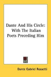 Dante and his circle by Dante Gabriel Rossetti