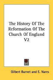Cover of: The History Of The Reformation Of The Church Of England V2 | Burnet, Gilbert