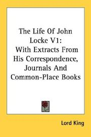 Cover of: The Life Of John Locke V1 | Lord King