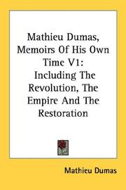 Cover of: Mathieu Dumas, Memoirs Of His Own Time V1 | Mathieu Dumas