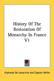Cover of: History Of The Restoration Of Monarchy In France V1