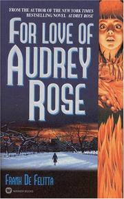 Cover of: For Love of Audrey Rose | Frank De Felitta