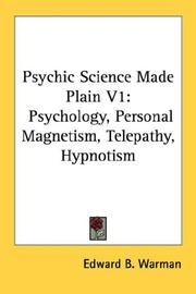 Cover of: Psychic Science Made Plain V1 | Edward B. Warman