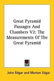 Cover of: Great Pyramid Passages And Chambers V2 | John Edgar