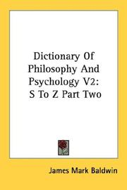 Cover of: Dictionary Of Philosophy And Psychology V2