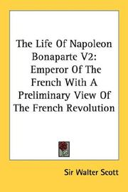 Cover of: The Life Of Napoleon Bonaparte V2 | Sir Walter Scott
