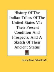 Cover of: History Of The Indian Tribes Of The United States V1 | Henry Rowe Schoolcraft