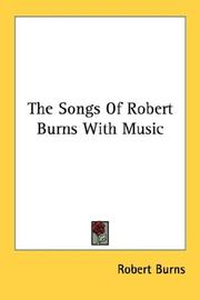 Cover of: The Songs Of Robert Burns With Music