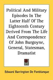 Political and military episodes in the latter half of the eighteenth century by Edward Barrington De Fonblanque