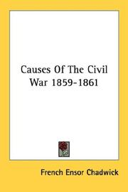 Cover of: Causes Of The Civil War 1859-1861 | French Ensor Chadwick