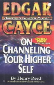 Cover of: Edgar Cayce on channeling your higher self