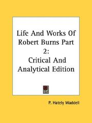 Cover of: Life And Works Of Robert Burns Part 2 | P. Hately Waddell