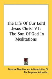 Cover of: The Life Of Our Lord Jesus Christ V1